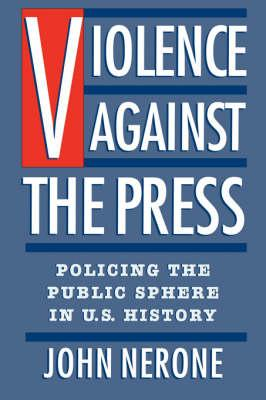 Violence Against the Press