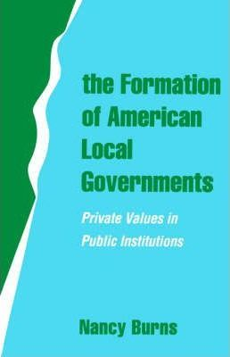 The Formation of American Local Governments