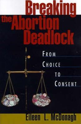 Breaking the Abortion Deadlock