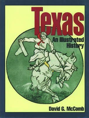 Texas, an Illustrated History