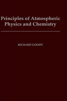 Principles of Atmospheric Physics and Chemistry