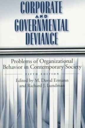 Corporate and Governmental Deviance