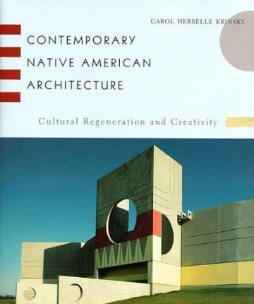 Contemporary Native American Architecture