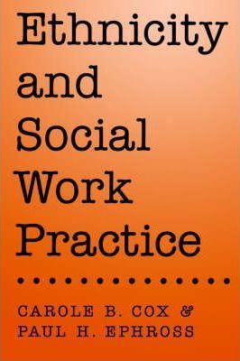 Ethnicity and Social Work Practice