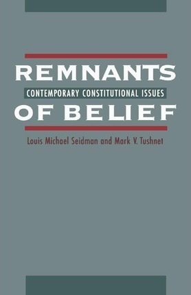 Remnants of Belief
