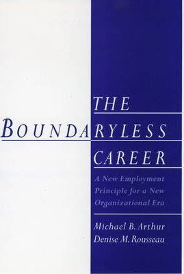 The Boundaryless Career
