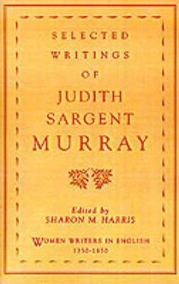 Selected Writings of Judith Sargent Murray