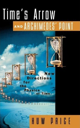 Time's Arrow and Archimedes' Point