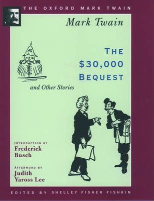 30, 000 Dollar Bequest and Other Stories