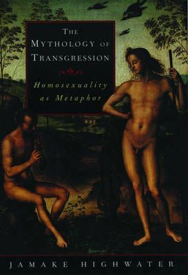 The Mythology of Transgression
