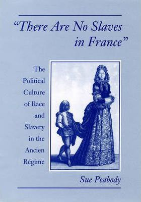 'There Are No Slaves in France'