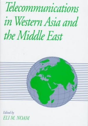 Telecommunications in Western Asia and the Middle East