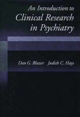An Introduction to Clinical Research in Psychiatry