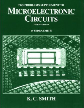 Microelectronic Circuits: 1995 Problems Supplement to 3r.e