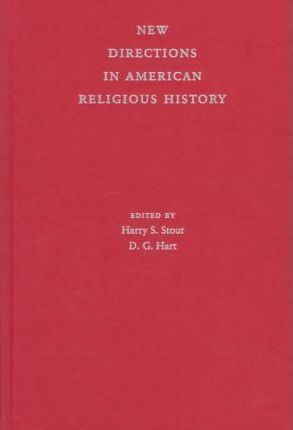 New Directions in American Religious History