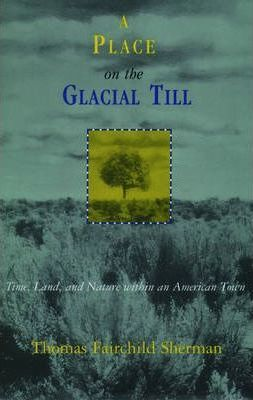 A Place on the Glacial till