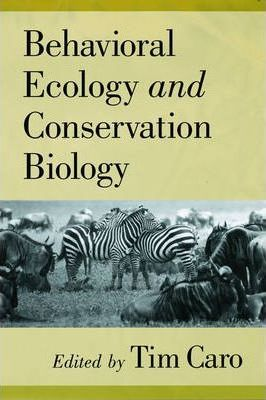 Behavioral Ecology and Conservation Biology