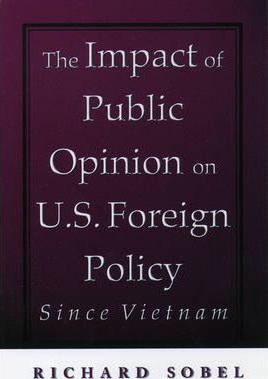 Public Opinion in American Foreign Policy