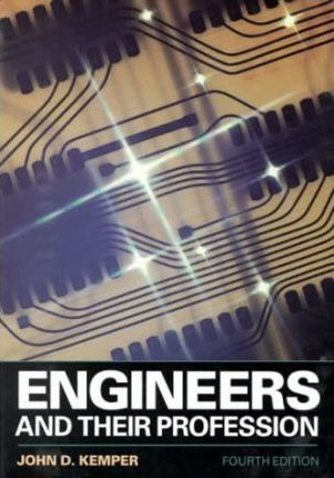 Engineers and Their Profession