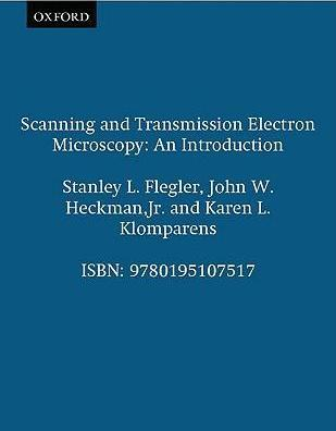 Scanning and Transmission Electron Microscopy