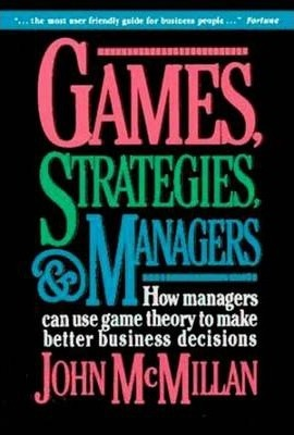 Games, Strategies, and Managers