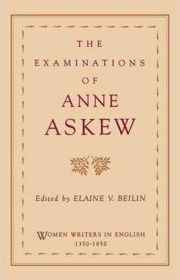 The Examinations of Anne Askew