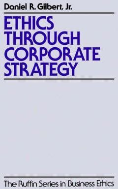Ethics Through Corporate Strategy