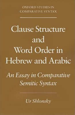 Clause Structure and Word Order in Hebrew and Arabic