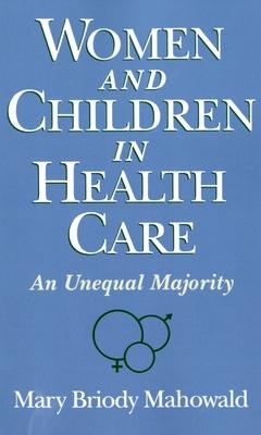 Women and Children in Health Care