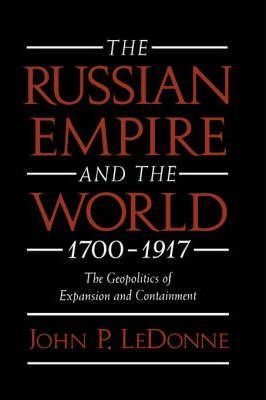 The Russian Empire and the World, 1700-1917
