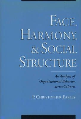 Face, Harmony, and Social Structure