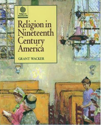 Religion in Nineteenth Century America