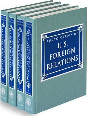 Encyclopedia of US Foreign Relations