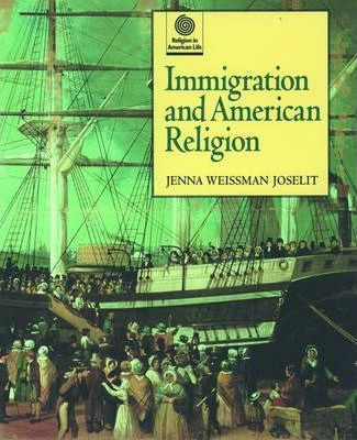 Immigration and American Religion