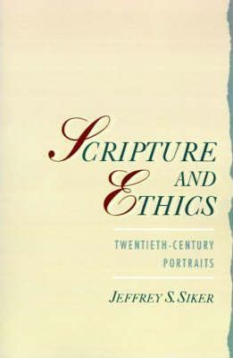 Scripture and Ethics