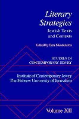 Studies in Contemporary Jewry: XII: Literary Strategies: Jewish Texts and Contexts