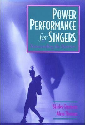 Power Performance for Singers