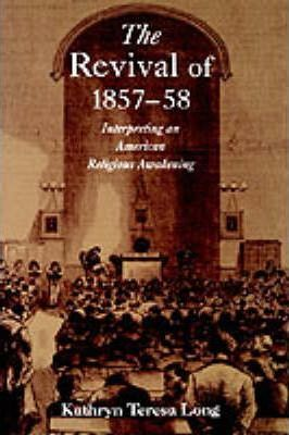 The Revival of 1857-58