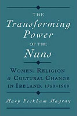 The Transforming Power of the Nuns
