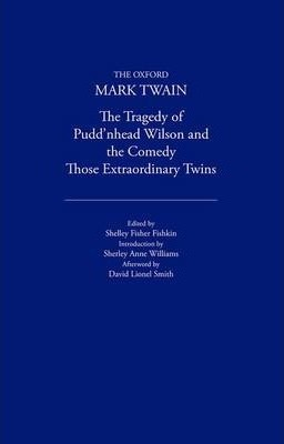 The Tragedy of Pudd'nhead Wilson and the Comedy Those Extraordinary Twins (1894)