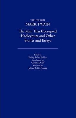 The Man That Corrupted Hadleyburg and Other Stories and Essays (1900)