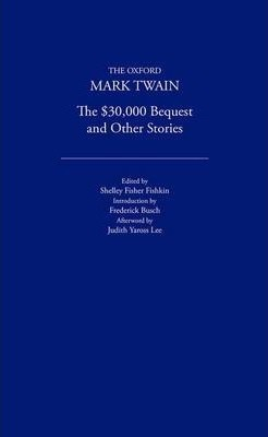 The $30,000 Bequest and Other Stories (1906)