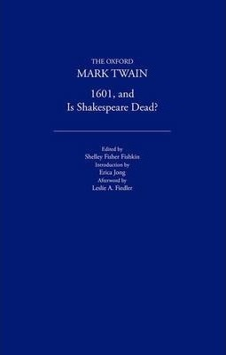 1601 and Is Shakespeare Dead? (1882, 1909)