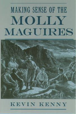 Making Sense of the Molly Maguires