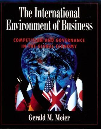 The International Environment of Business