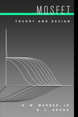 MOSFET Theory and Design