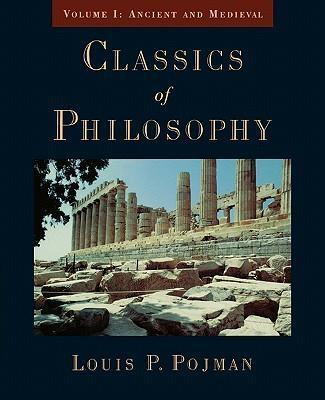 Classics of Philosophy: Ancient and Medieval v.1