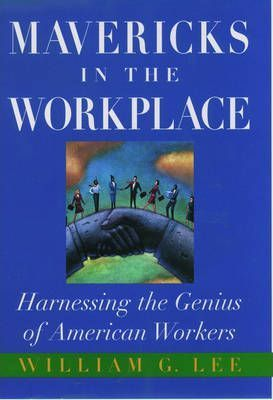 Mavericks in the Workplace