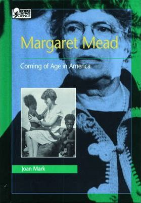 Margaret Mead Coming of Age in America