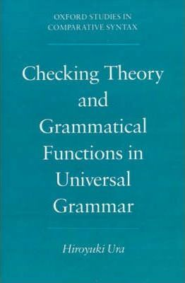 Checking Theory and Grammatical Functions in Universal Grammar